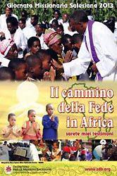GMS 2013: camino de fe en África