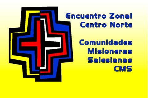 CMS – Encuentro Zonal Centro Norte