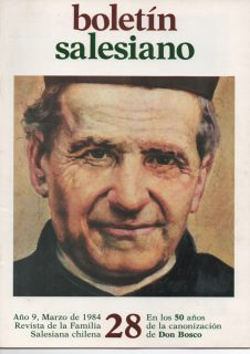 """Boletín Salesiano Nº28 """"En los 50 Años de la Canonización de Don Bosco"""""""