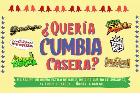 ¿Quería CUMBIA Casera?