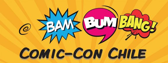 Bam Bum Bang! Comic-Con Chile