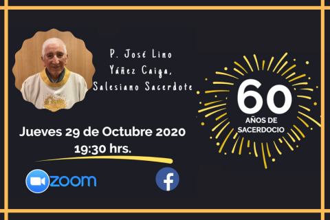 Celebración 60° Aniversario Sacerdotal del P. José Lino Yáñez