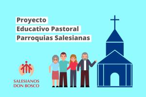 Actualización Proyecto Educativo Pastoral parroquias y Santuarios Salesianos