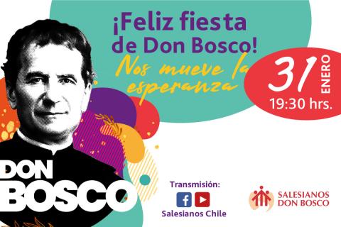 Fiesta Don Bosco: Nos mueve la esperanza